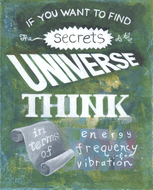 Harriet Faith, Art, Illustration, Pay Attention To Your Dreams, Quotes, Inspiration, Motivation, Dreams, Hand Lettering, Drawing, Painting, Nikola Tesla, Secrets Of The Universe, Electricity, Frequency, Energy, Vibration