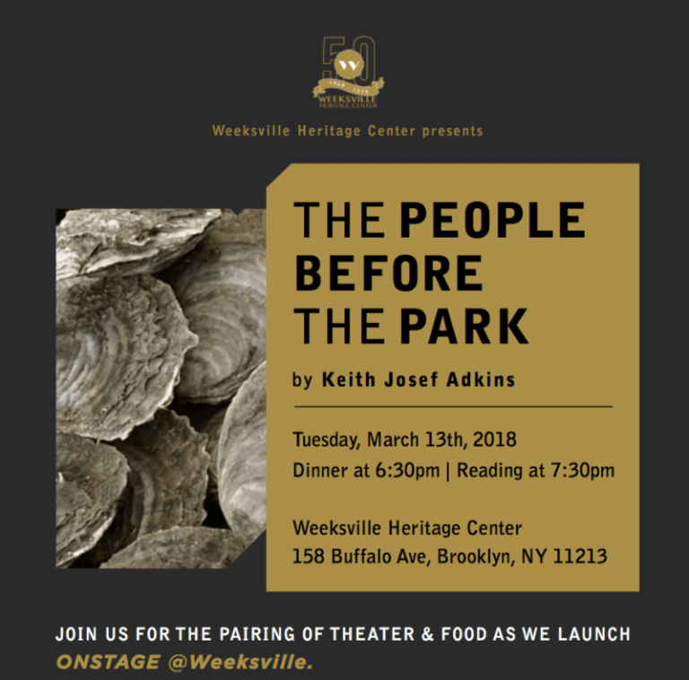 Weeksville, Weeksville Heritage Center, dinner theater, theater at Weeksvile, The People before the Park, African-American theater, Keith Adkins, Seneca Village, Chef Jenée Grannum,Brooklyn theater, Brooklyn dinner theater