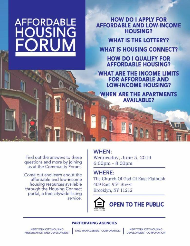 City Council Majority Leader is hosting an affordable housing forum at The Church of God of East Flatbushon Wednesday, June 5.