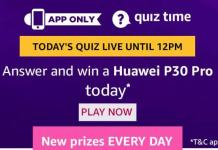 amazon quiz today 25 august Huawei P30 pro