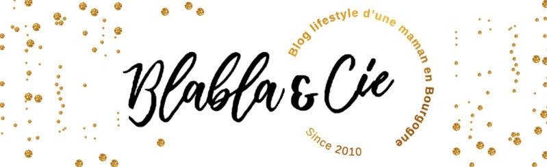 Blablaetcie – Blog famille, Bourgogne, Lifestyle