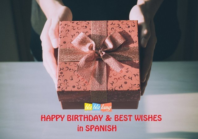 How To Say Happy Birthday In Spanish Best Wishes In Spanish