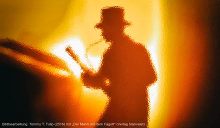 Der Mann mit dem Fagott, Bildbearbeitung: TTT blackbirds.tv (2016)