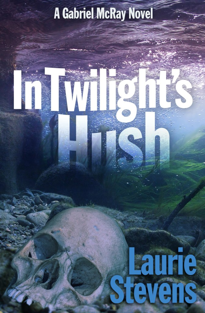 In Twilight's Hush by Laurie Stevens