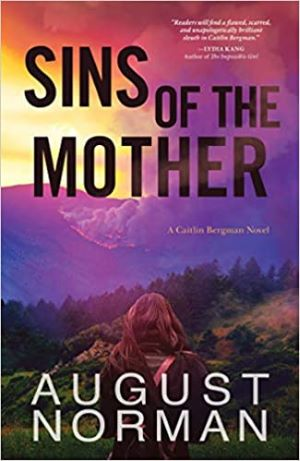 Cover of the Caitlin Bergman thriller Sins of the Mother
