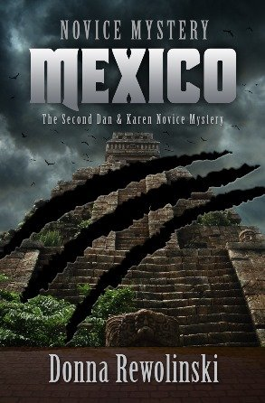 Book cover of Novice Mystery Mexico by Donna Rewolinski