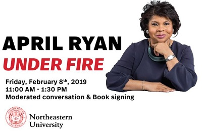 April Ryan Feb 8th at Blackman Auditorium  Northeastern and the public is invited.