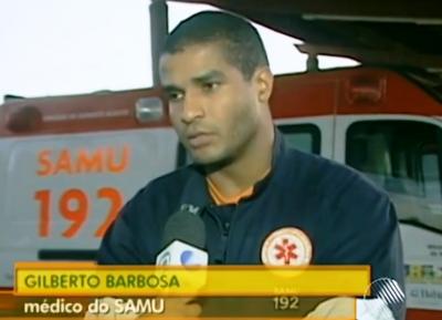 Gilberto Barbosa, SAMU doctor