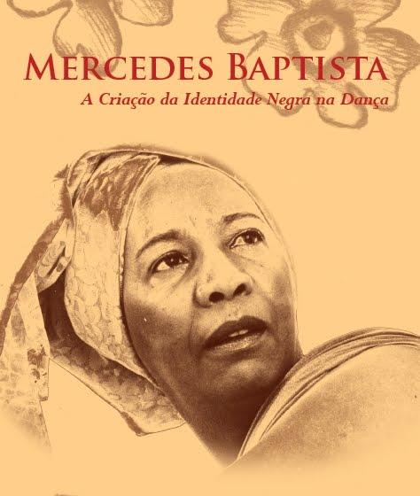 Mercedes Baptista: a criação da identidade negra na dança