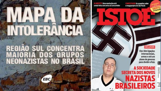 """""""Map of Intolerance: south region concentrates majority of the neo-Nazi groups in Brazil"""". Istoé magazine cover story: """"The Secret Society of New Brazilian Nazis"""""""