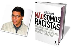 Não Somos Racistas by Ali Kamel