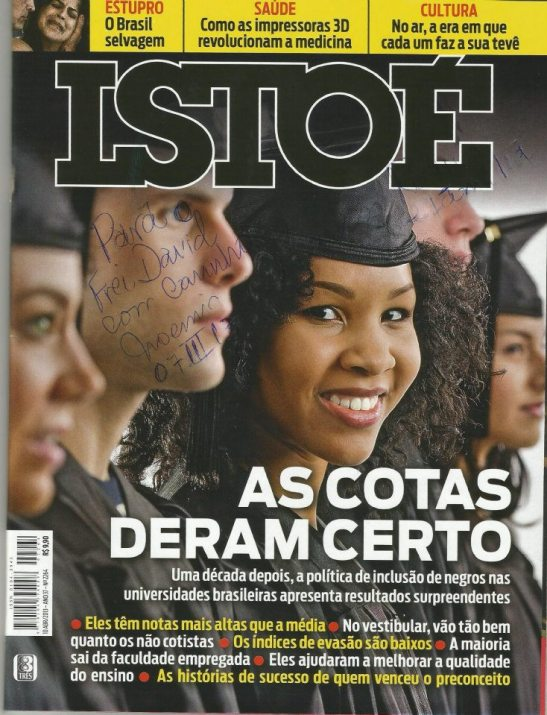 """The quotas have worked"": April cover story from Istoé magazine"