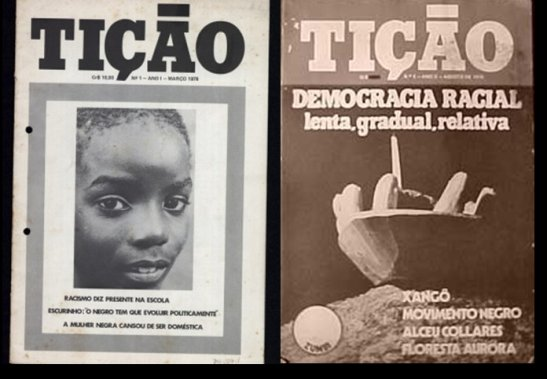Tição was a journal released in 1978 in Porto Alegre by journalist Vera Daisy Barcelos focusing on the battle against racial discrimination