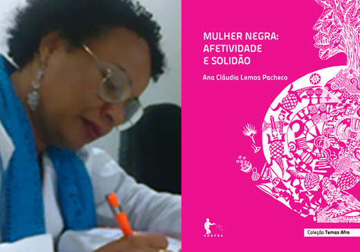'Mulher Negra - Afetividade e Solidão' (Black Women - Affectivity and Loneliness) by Ana Claudia Lemos Pacheco
