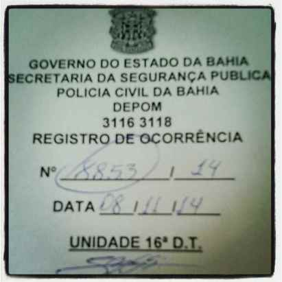 Ana Paula filed an incident report with the police