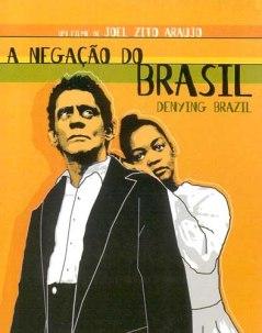 A Negação do Brasil (Denying Brazil)