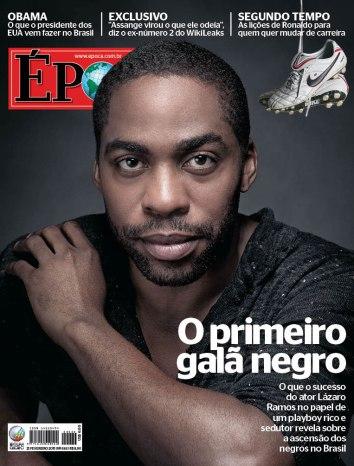 Lázaro Ramos foi o primeiro ator negro protagonista de uma novela, que foi ao ar em 2012.