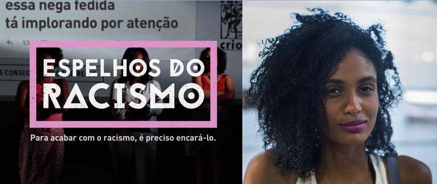 'No Brasil é normal ser racista, anormal é lutar contra isso' (3)