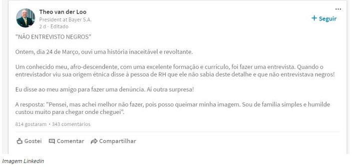 Não contrato negros. Em rede social, Presidente da Bayer Brasil denuncia caso de racismo durante processo de seleção (2)