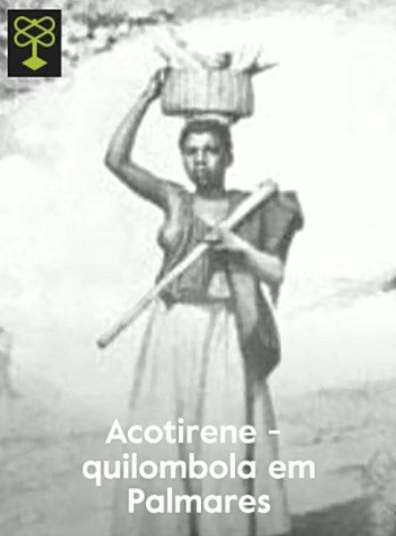 Acontirene - quilombola in Palmares