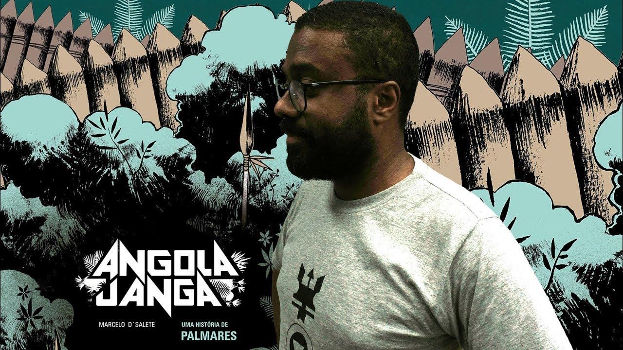 Marcelo D'Salete - Angola Janga
