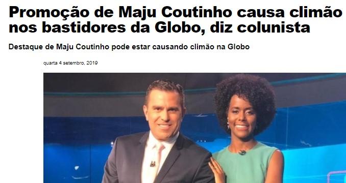 success of a black journalist Criticism seeks to put Maju Coutinho back