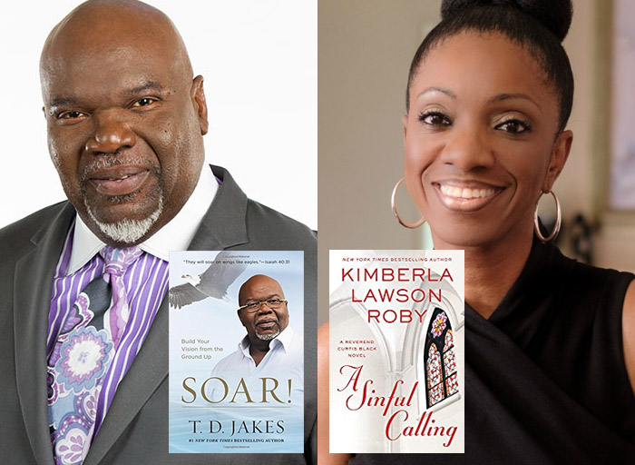 T.D. Jakes (Soar!: Build Your Vision from the Ground Up — Nonfiction) and ReShonda Tate Billingsley (A Sinful Calling — Fiction)