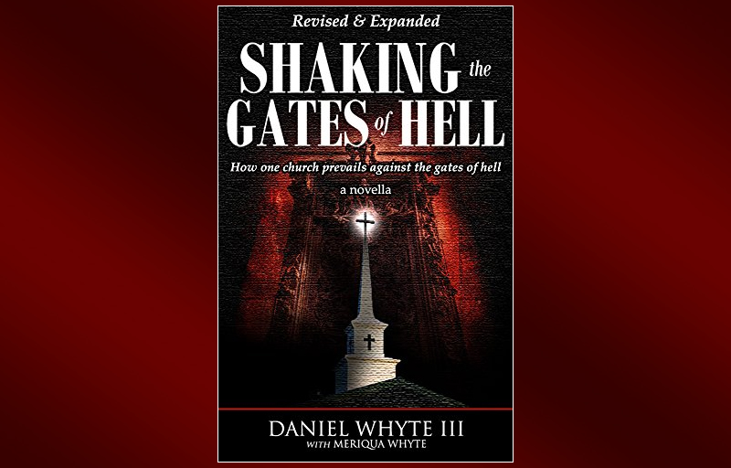 Shaking the Gates of Hell, by Daniel Whyte III