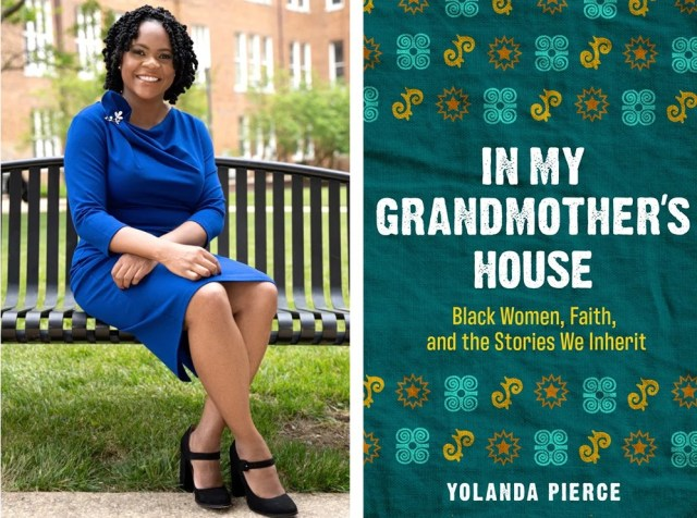 """Dean Yolanda Pierce, left, author of """"In My Grandmother's House: Black Women, Faith, and the Stories We Inherit."""" Images courtesy of 1517 Media"""