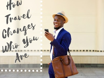 How Travel Changes Who You Are | Black Cruise Travel