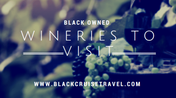 Black Owned Wineries To Visit