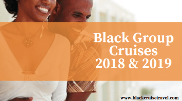 Black Cruise Groups 2018 and 2019