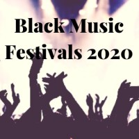 Black Music Festivals 2020