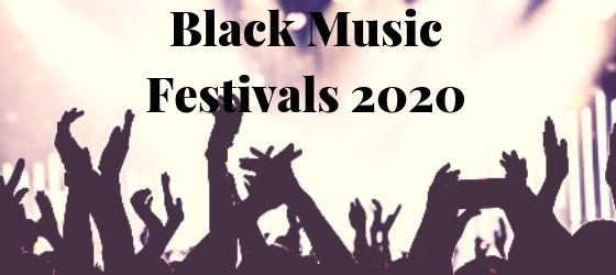Black Music Festivals 2020
