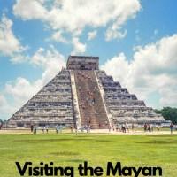 Visiting the Mayan Ruins