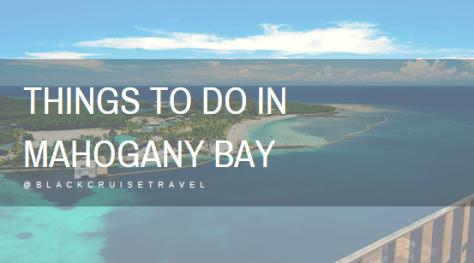 Things to Do in Mahogany Bay