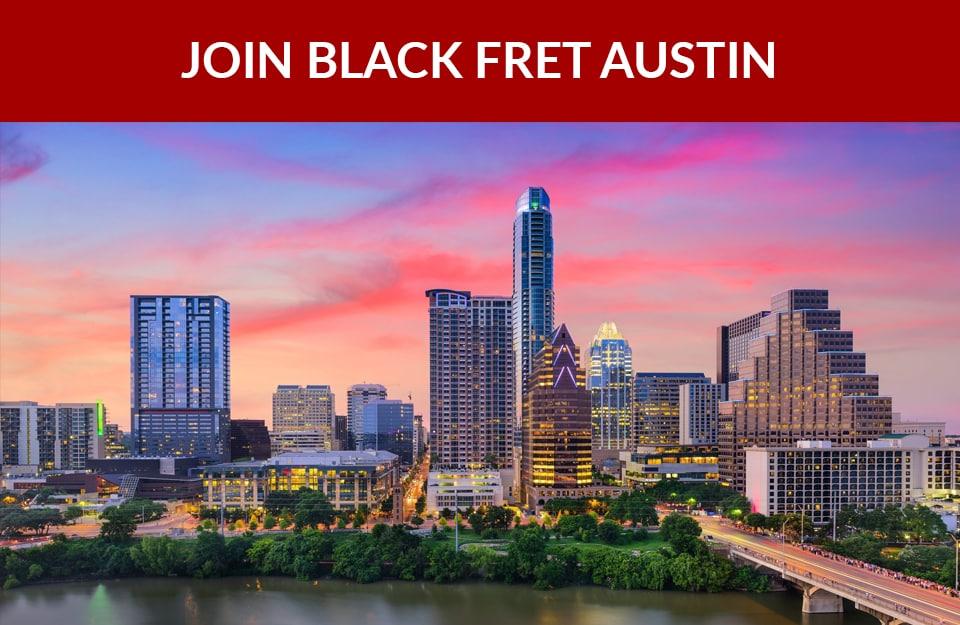 Join Black Fret Austin
