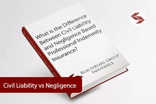what is the difference between negligence and civil liability