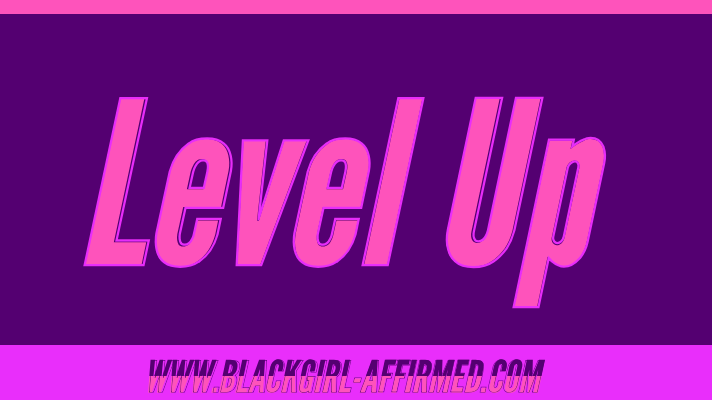 Leveling Up and the Application of Wisdom