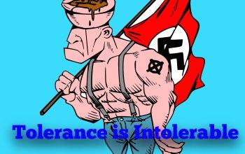 Tolerance is Intolerable
