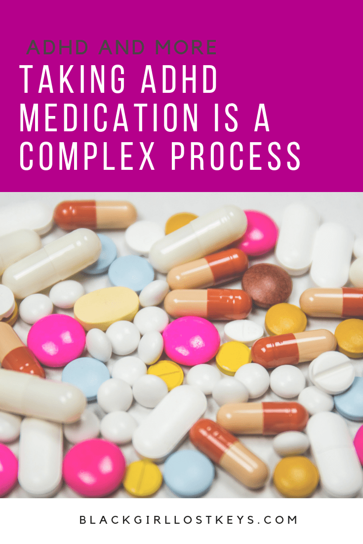 Taking ADHD medication is helpful, but the process to fill those meds becomes complicated occasionally. Here's why taking ADHD medication is a complex process.