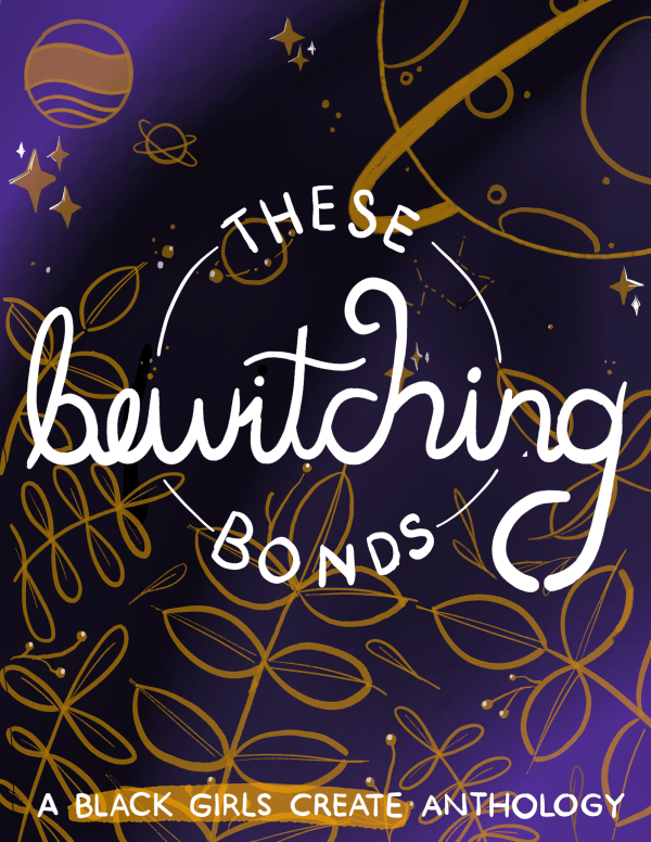 These Bewitching Bonds