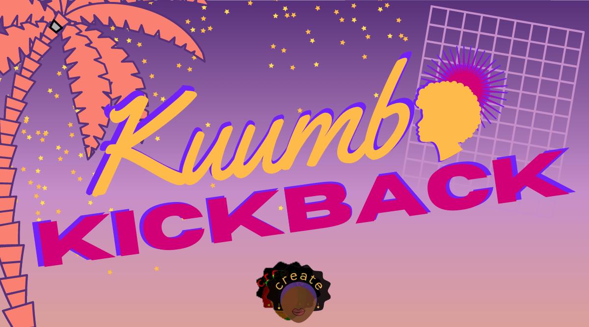 Kuumba Kickback (2020)