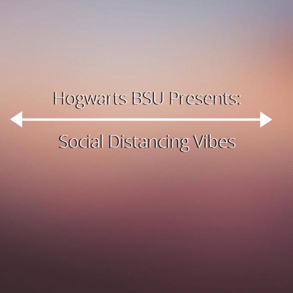 Hogwarts BSU Social Distancing Playlist