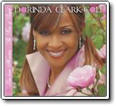 Dorinda Clark-Cole - Live From Houston, The Rose Of Gospel