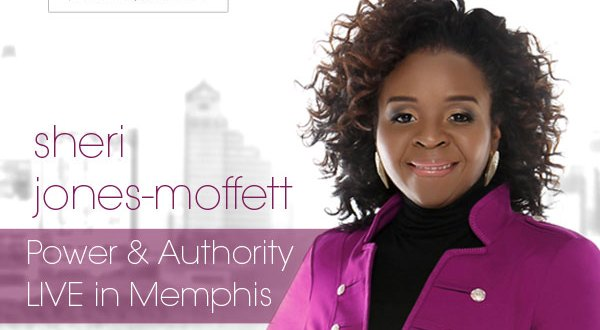 Sheri Jones-Moffett - Power & Authority, Live In Memphis - Now Available!