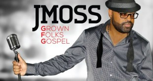 J. Moss - Grown Folks Gospel