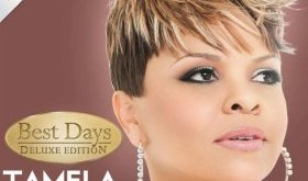 """Best Days (Deluxe Edition)″ by Tamela Mann"