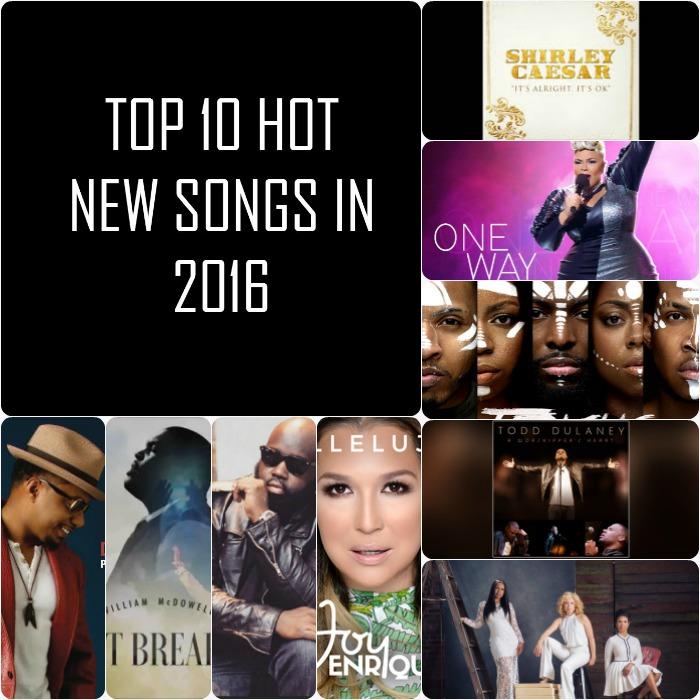 TOP 10 HOT NEW SONGS IN 2016 | BlackGospel com