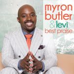Myron Butler - Best Praise